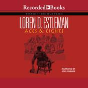 Aces and Eights, by Loren D. Estleman