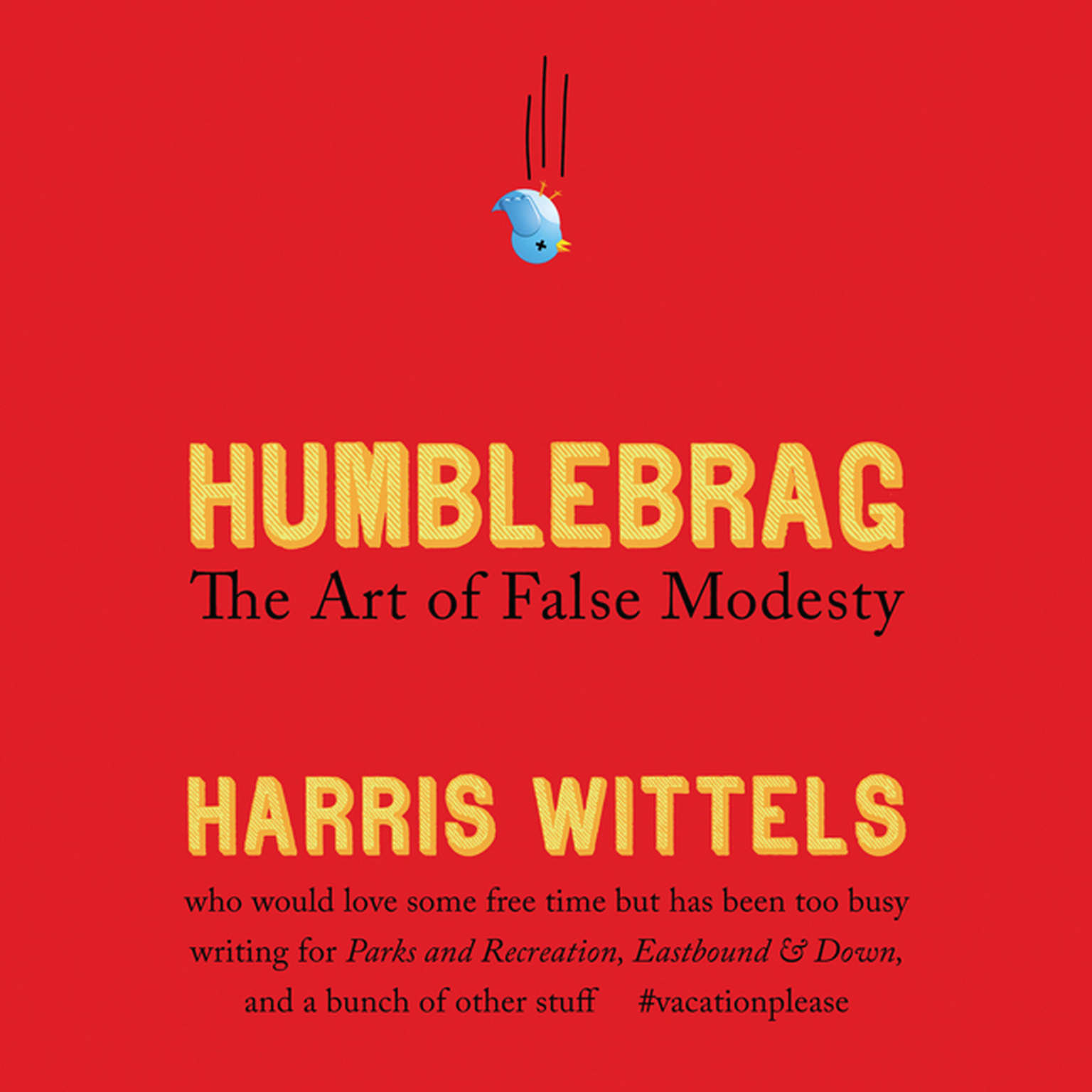 Printable Humblebrag: The Art of False Modesty Audiobook Cover Art