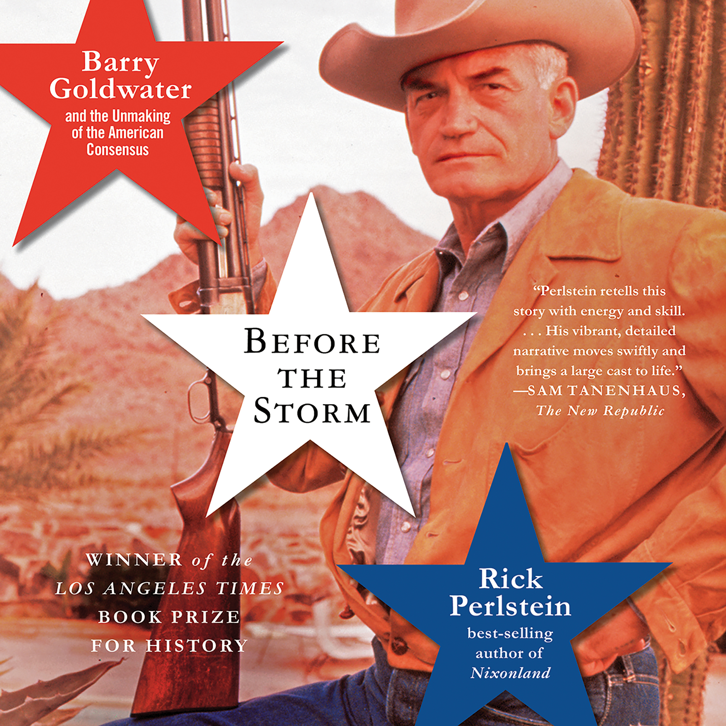 Printable Before the Storm: Barry Goldwater and the Unmaking of the American Consensus Audiobook Cover Art