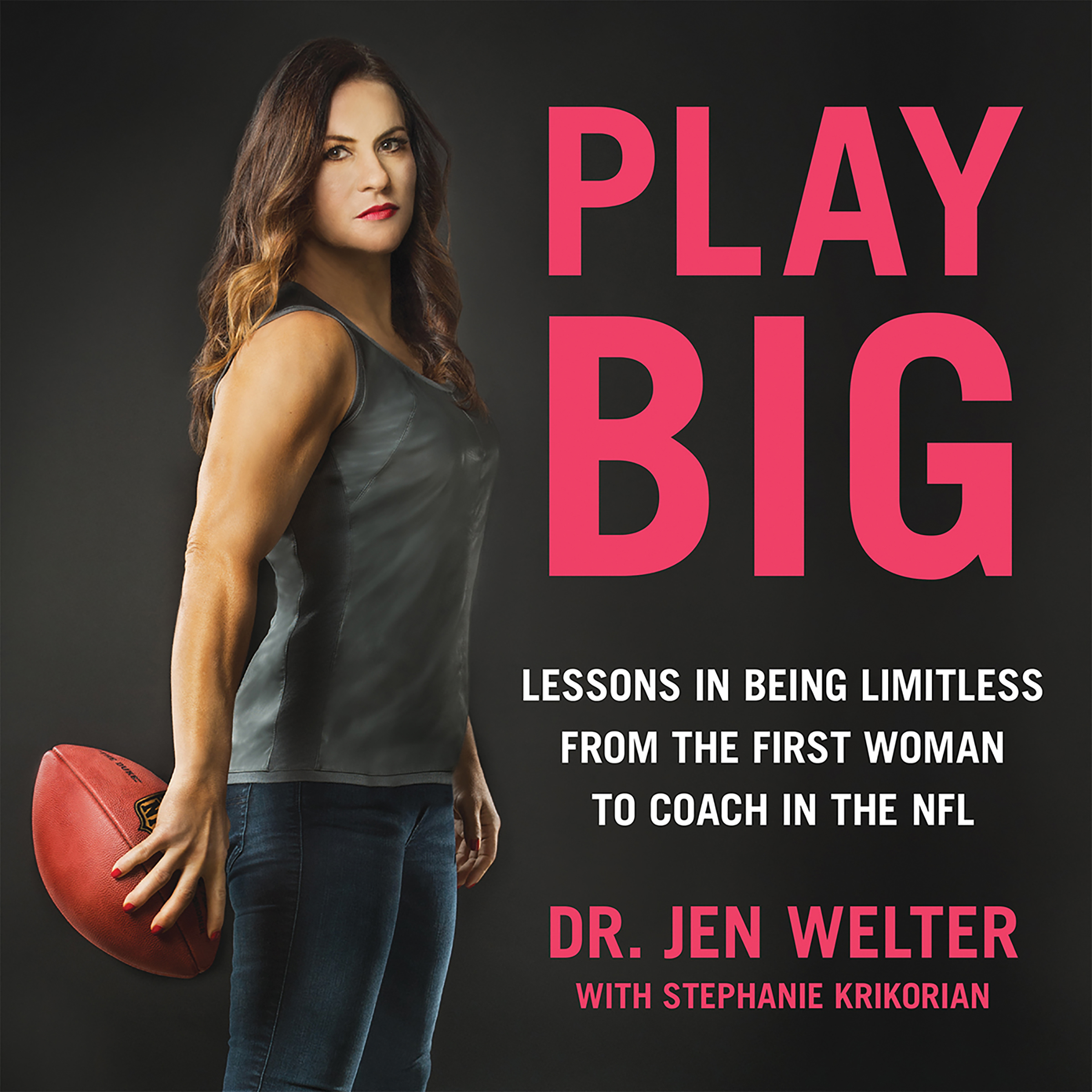 Printable Play Big: Lessons in Being Limitless from the First Woman to Coach in the NFL Audiobook Cover Art