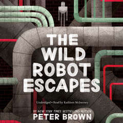 The Wild Robot Escapes Audiobook, by Peter  Brown