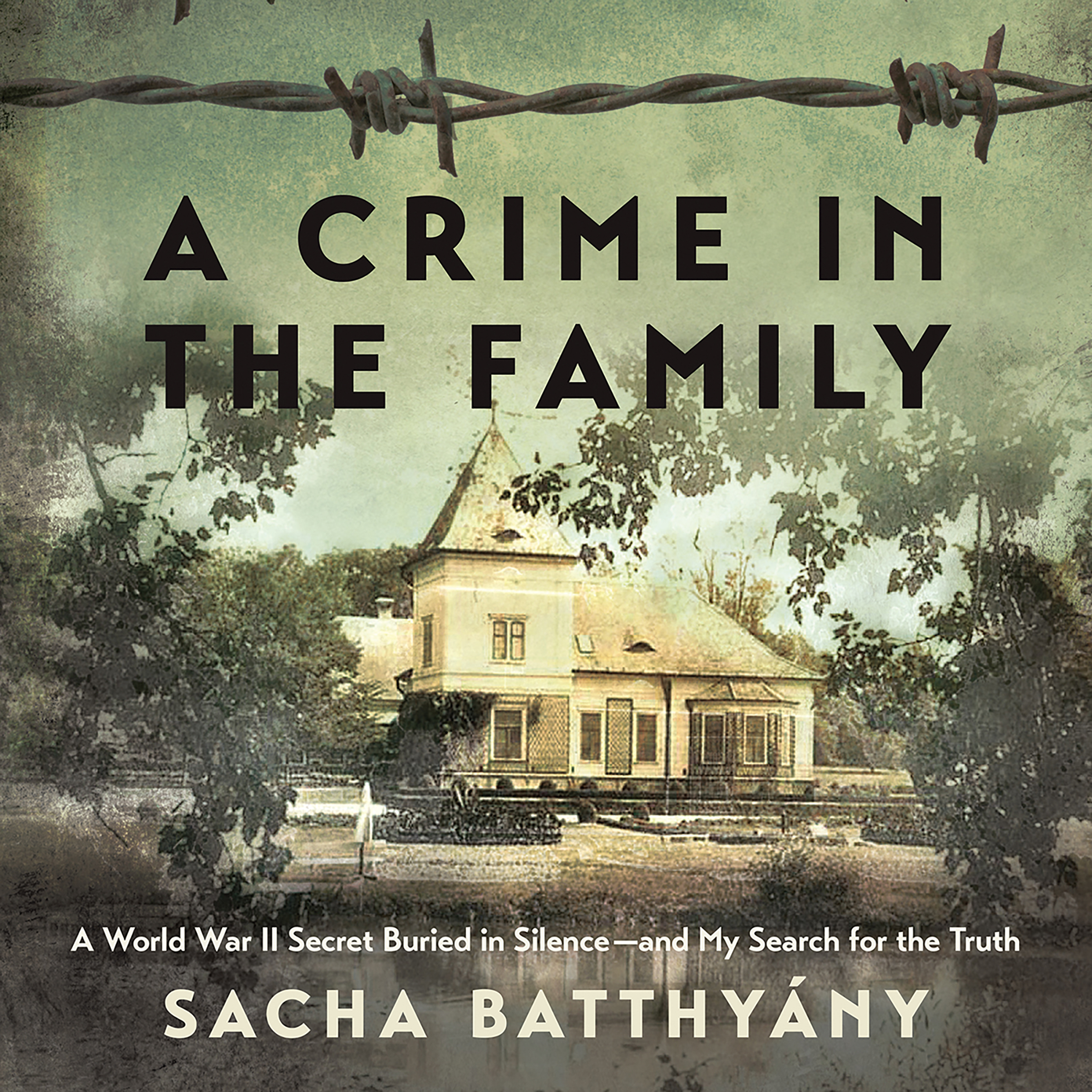 Printable A Crime in the Family: A World War II Secret Buried in Silence--and My Search for the Truth Audiobook Cover Art