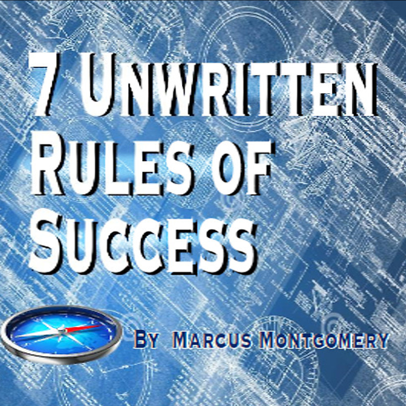 Printable 7 Un-Written Rules of Success Audiobook Cover Art
