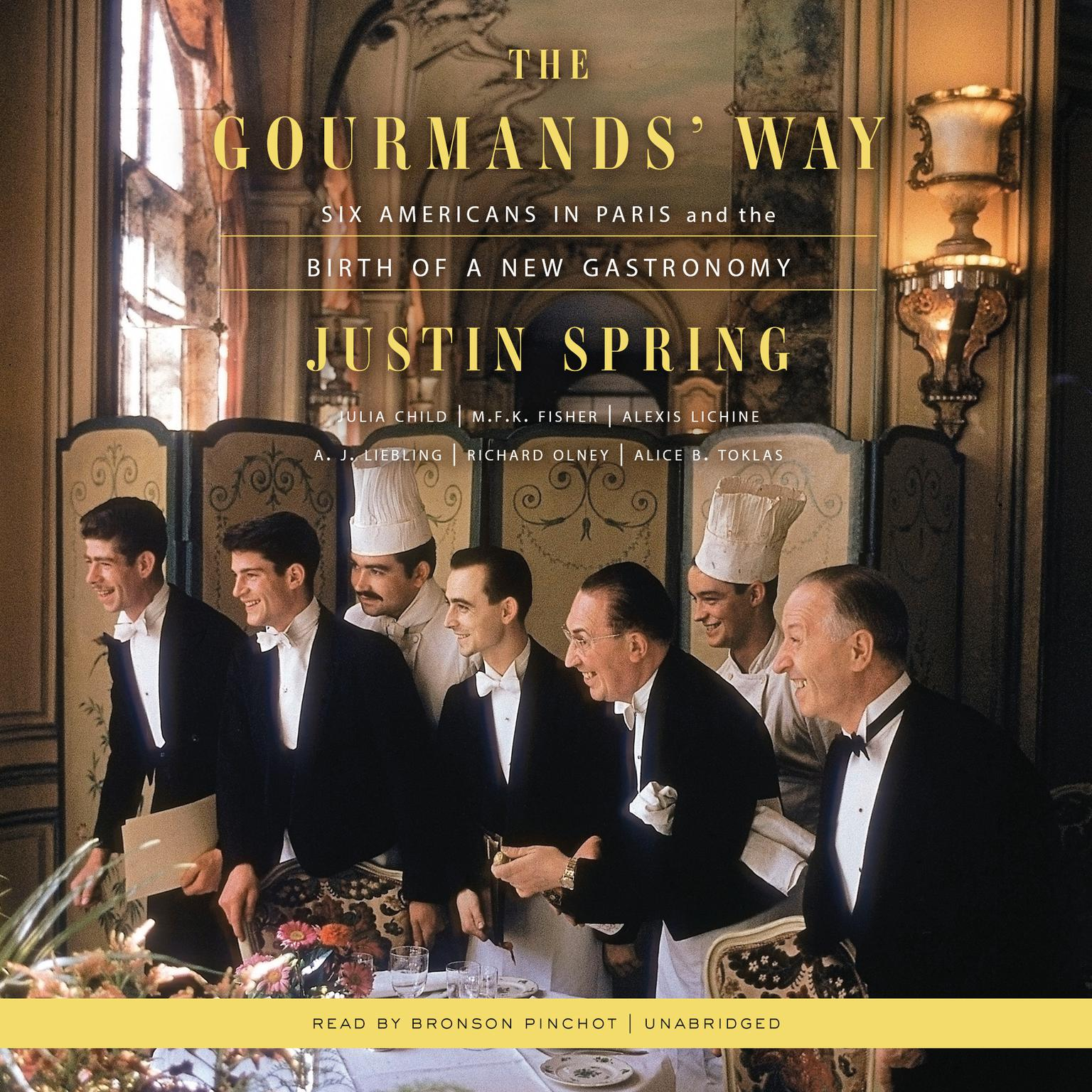 Printable The Gourmands' Way: Six Americans in Paris and the Birth of a New Gastronomy Audiobook Cover Art