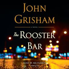 The Rooster Bar Audiobook, by