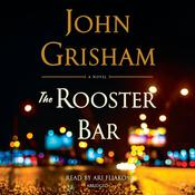 The Rooster Bar Audiobook, by John Grisham