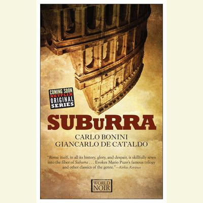 Suburra Audiobook, by Giancarlo de Cataldo
