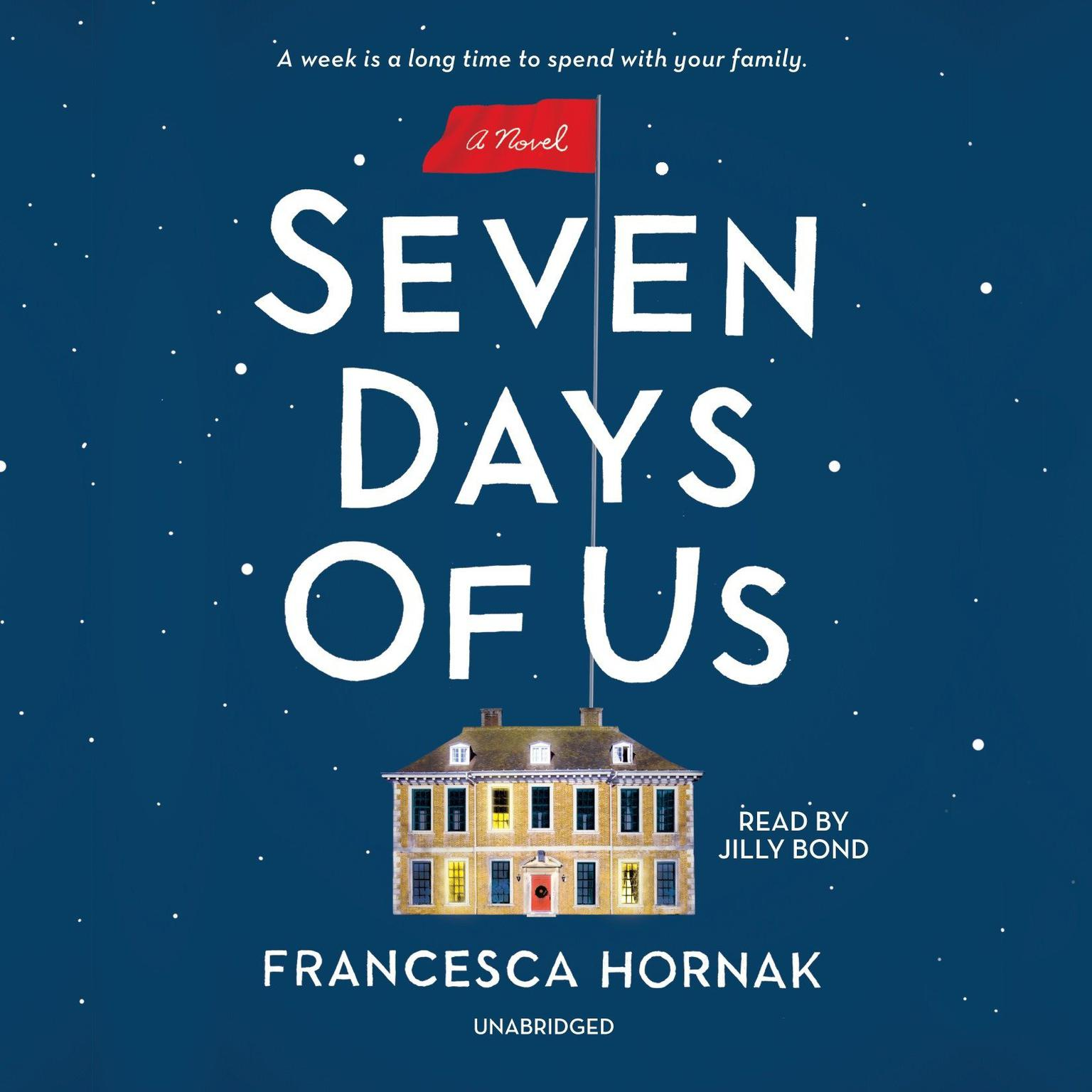 Printable Seven Days of Us: A Novel Audiobook Cover Art