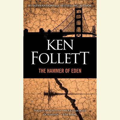 The Hammer of Eden: A Novel Audiobook, by Ken Follett