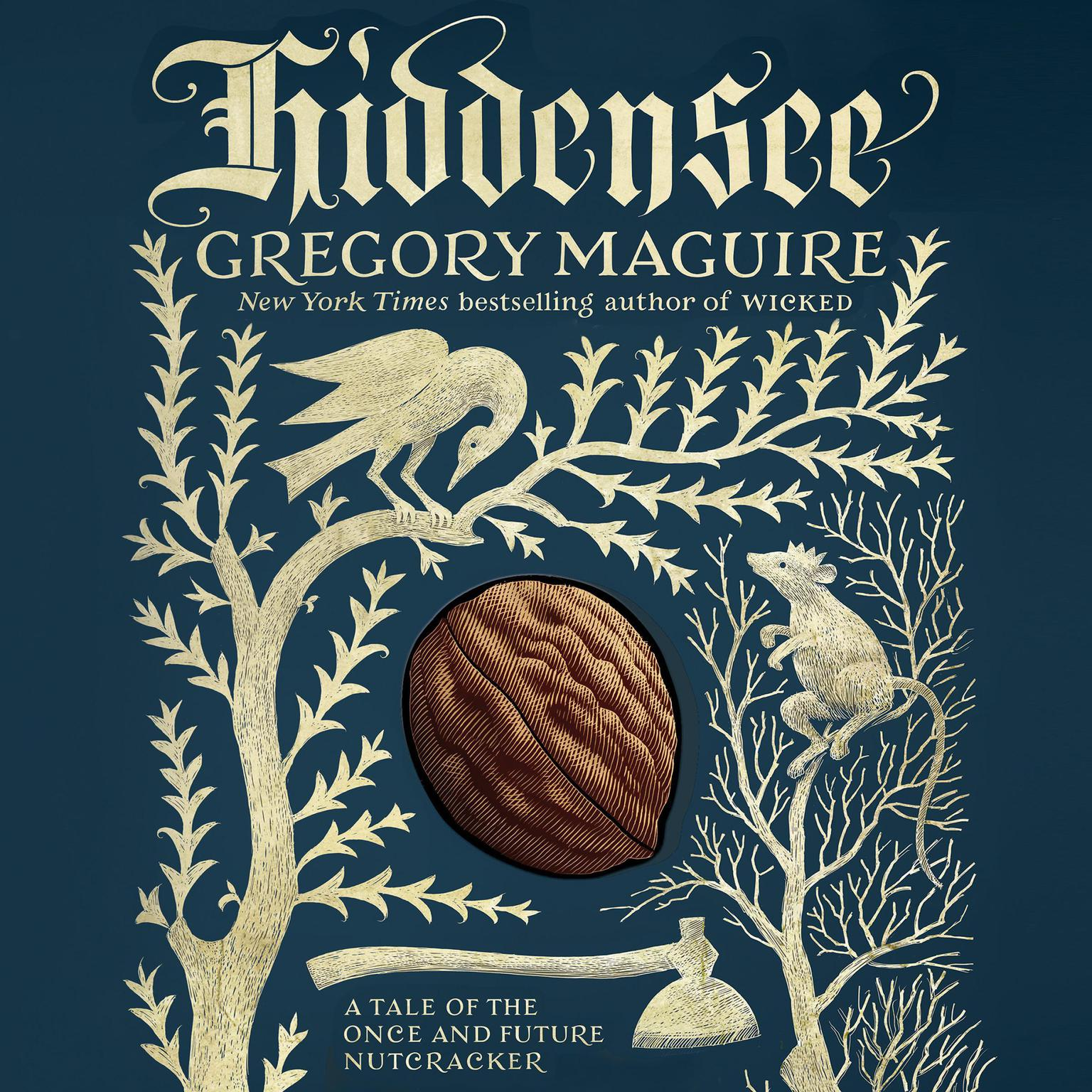 Printable Hiddensee: A Tale of the Once and Future Nutcracker Audiobook Cover Art