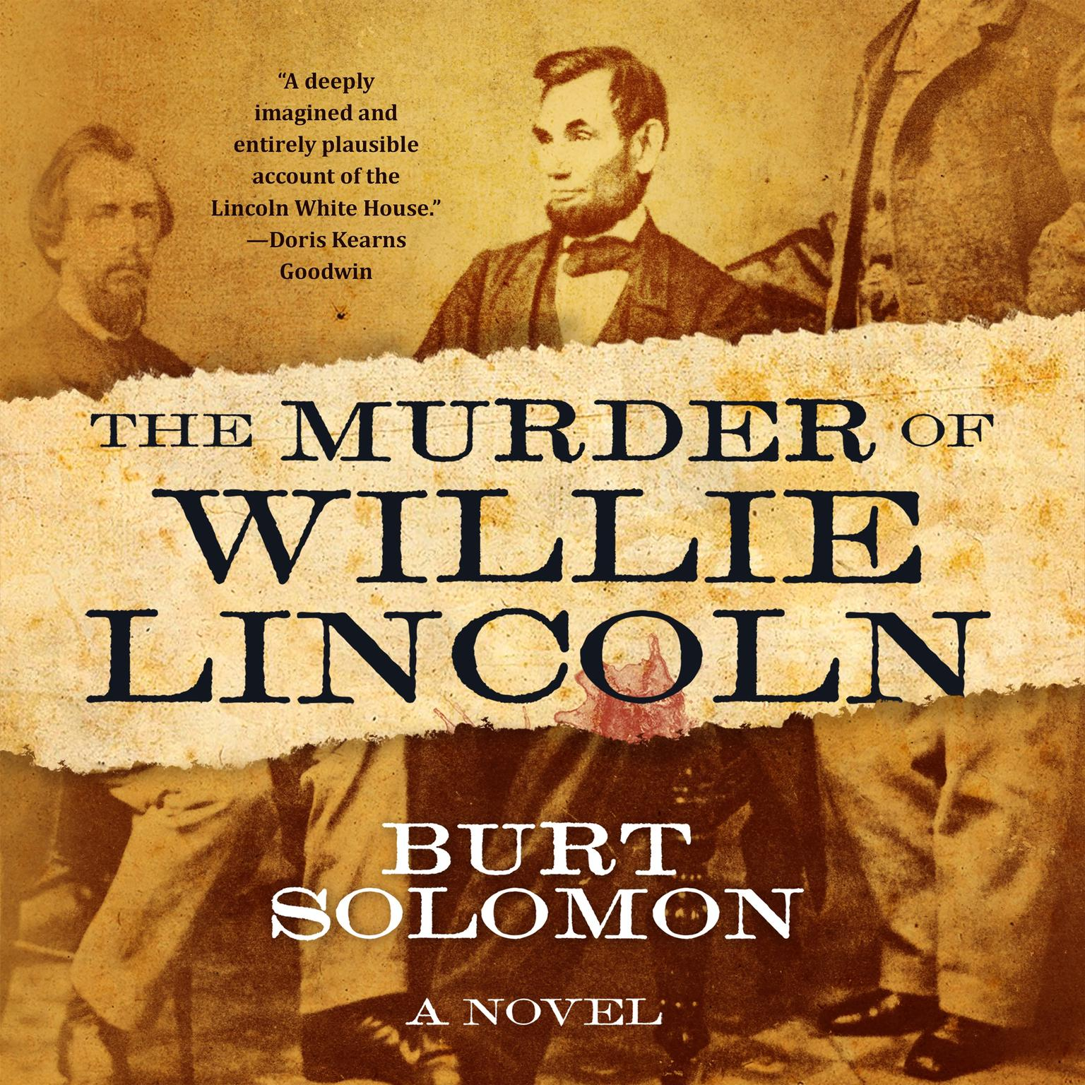 Printable The Murder of Willie Lincoln: A Novel Audiobook Cover Art