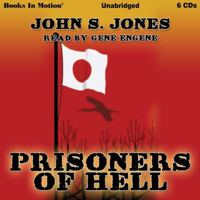 Prisoners Of Hell Audiobook, by John S. Jones