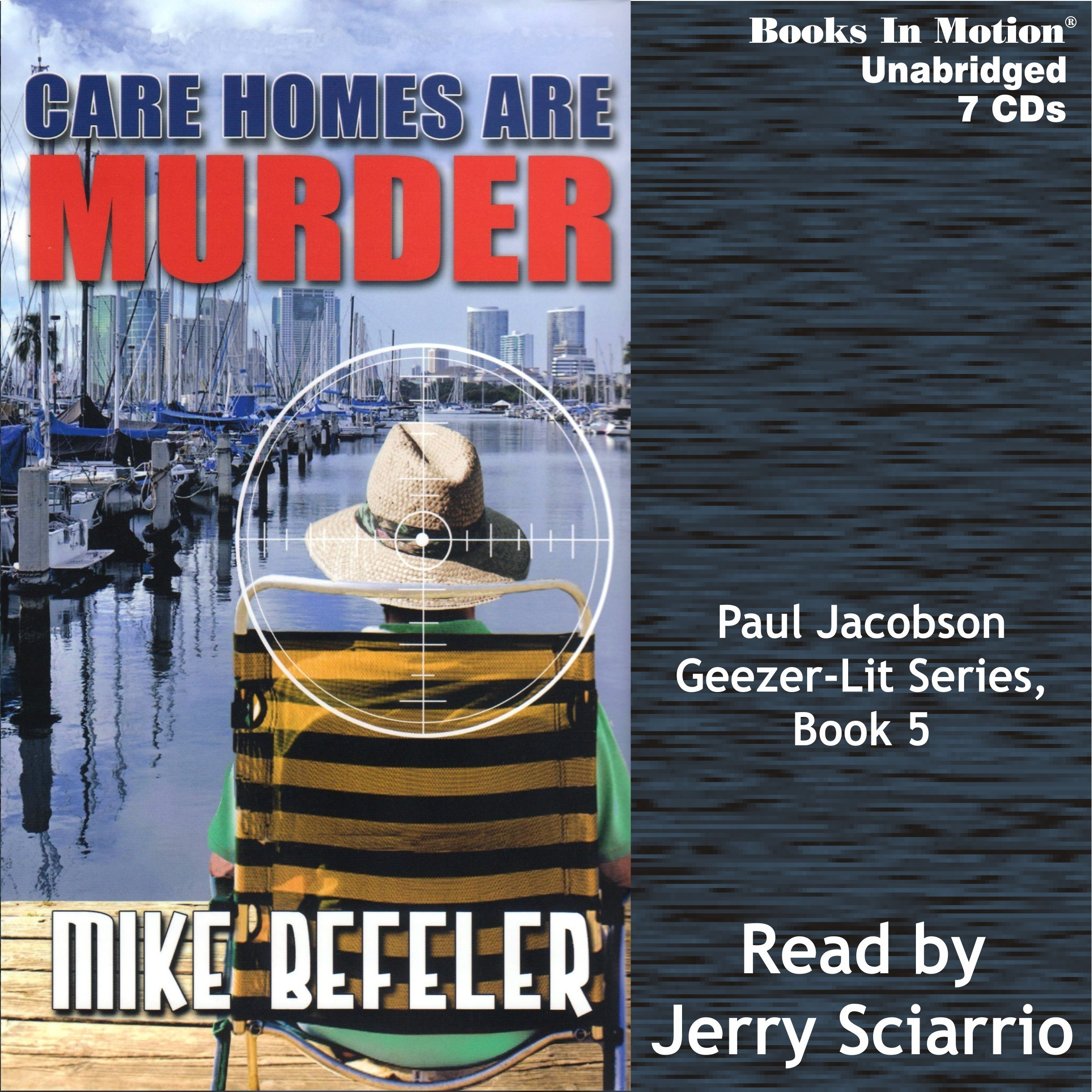 Printable Care Homes Are Murder: Geezer-Lit Paul Jacobson Mystery, book 5 Audiobook Cover Art