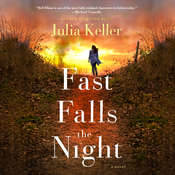 Fast Falls the Night, by Julia Keller