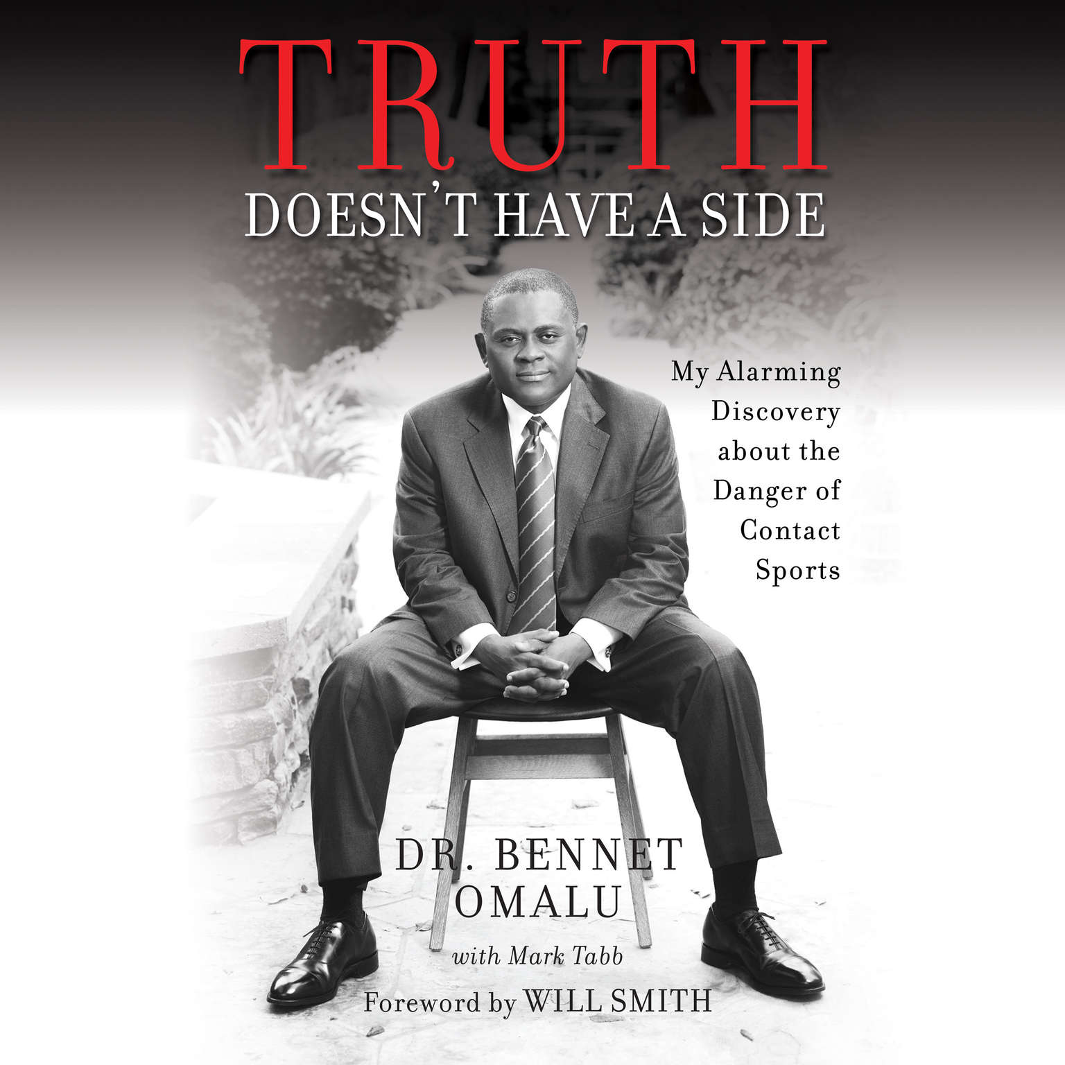 Printable Truth Doesn't Have a Side: My Alarming Discovery about the Danger of Contact Sports Audiobook Cover Art
