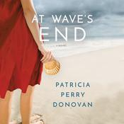 At Waves End: A Novel Audiobook, by Patricia Perry Donovan