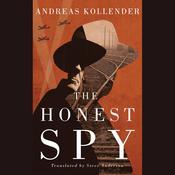 The Honest Spy Audiobook, by Andreas Kollender