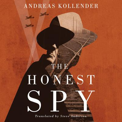 The Honest Spy Audiobook, by Andreas Kollender