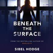 Beneath the Surface Audiobook, by Sibel Hodge