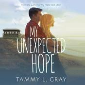 My Unexpected Hope Audiobook, by Tammy L. Gray