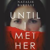 Until I Met Her Audiobook, by Natalie Barelli