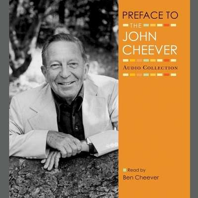 Preface Audiobook, by John Cheever