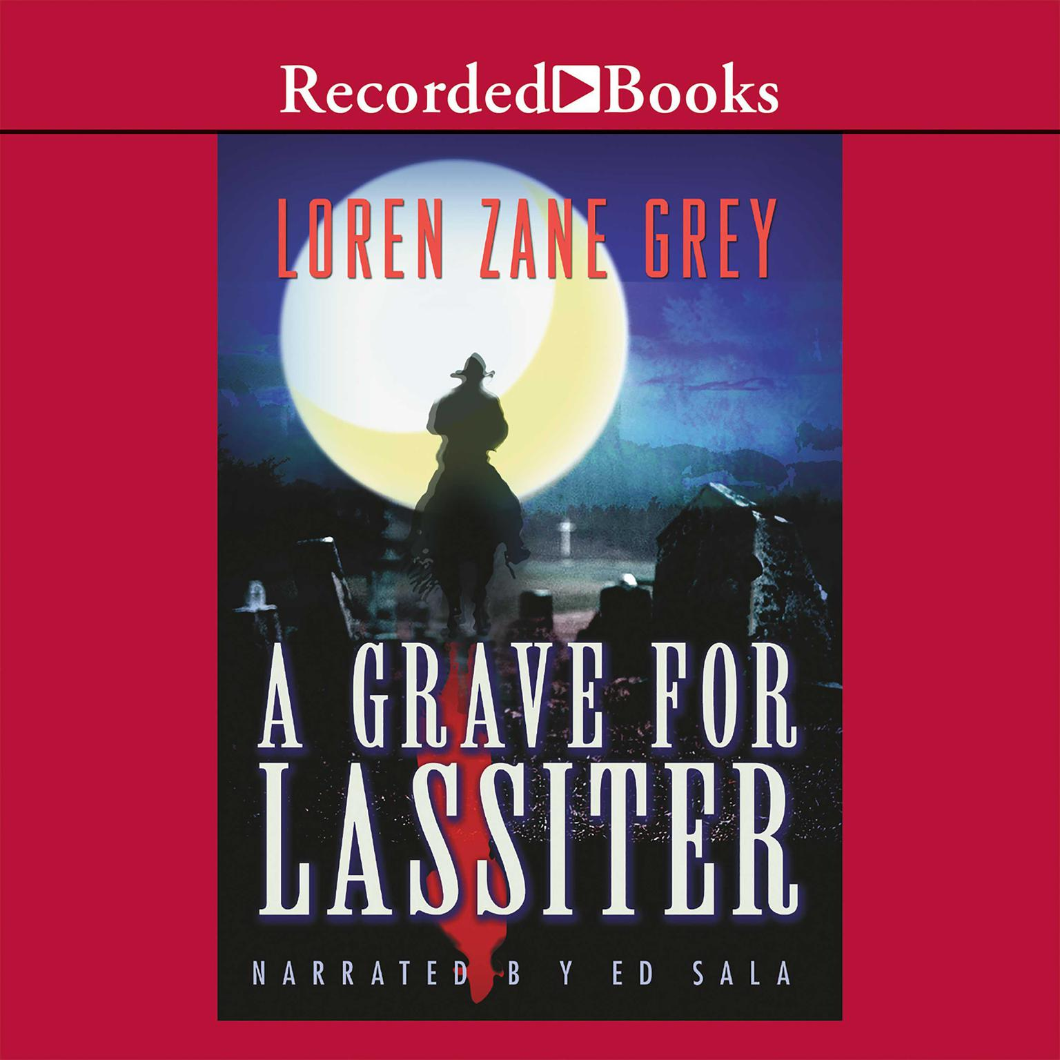 Printable A Grave for Lassiter Audiobook Cover Art