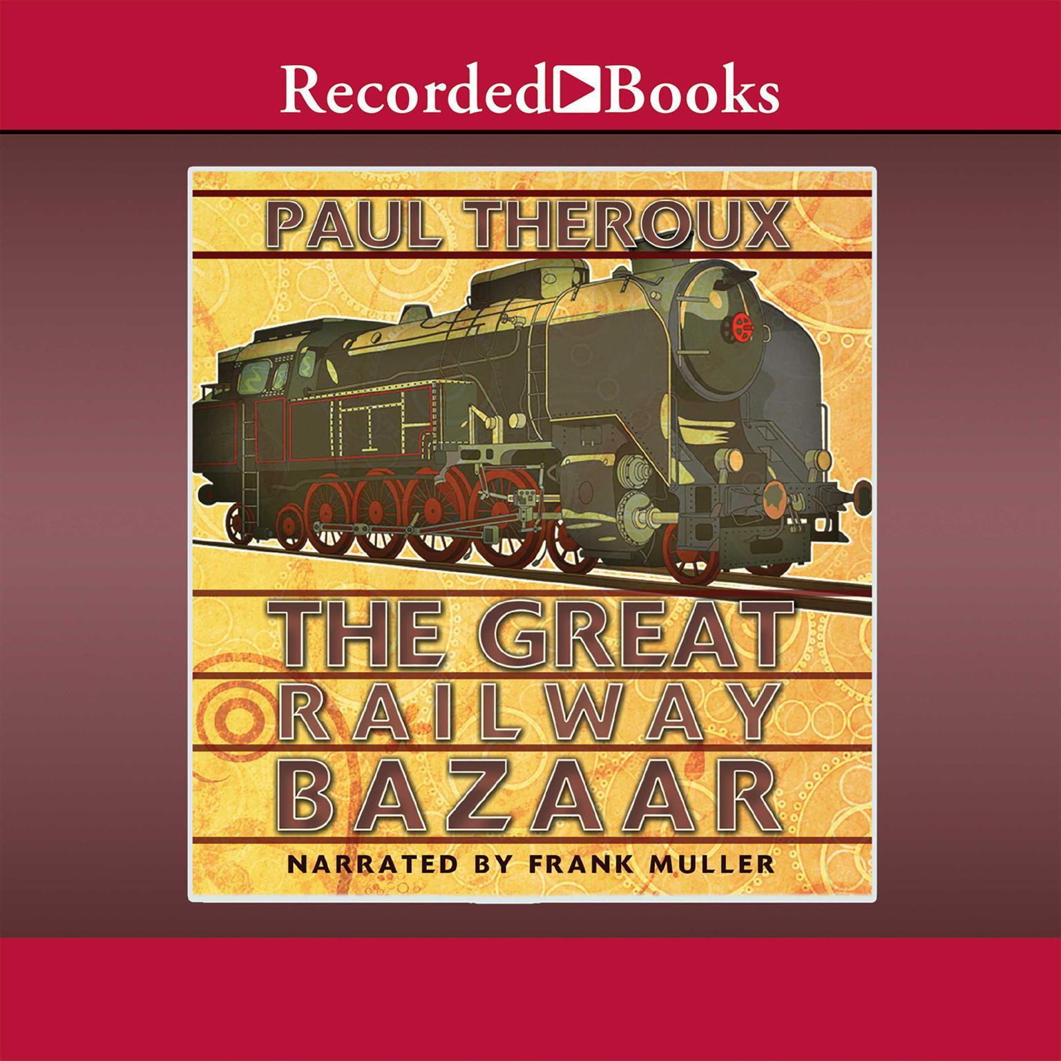 Printable The Great Railway Bazaar Audiobook Cover Art