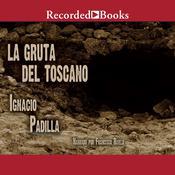 La gruta del Toscano, by Ignacio Padilla