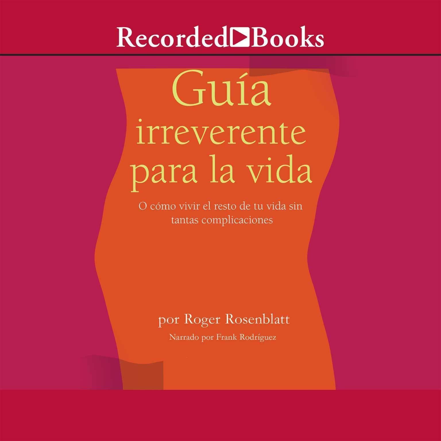 Printable Guía irreverente para la vida Audiobook Cover Art