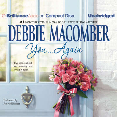 You...Again: Baby Blessed and Yesterday Once More Audiobook, by Debbie Macomber