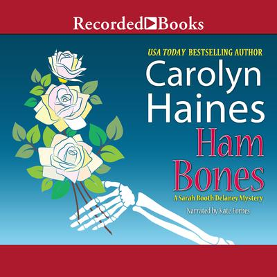 Ham Bones Audiobook, by Carolyn Haines