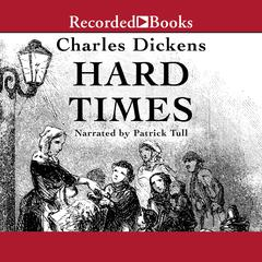 Hard Times Audiobook, by Charles Dickens