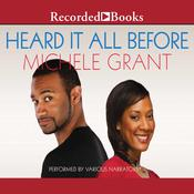 Heard it All Before Audiobook, by Michele Grant
