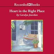 Heart in the Right Place: A Memoir Audiobook, by Carolyn Jourdan