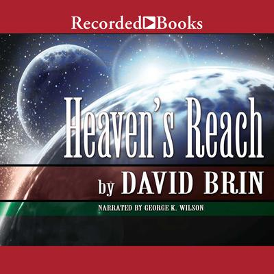 Heavens Reach Audiobook, by David Brin