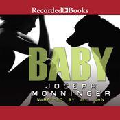 Baby, by Joseph Monninger
