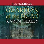 Guardian of the Dead, by Karen Healey
