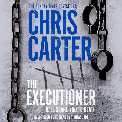 The Executioner Audiobook, by Chris Carter