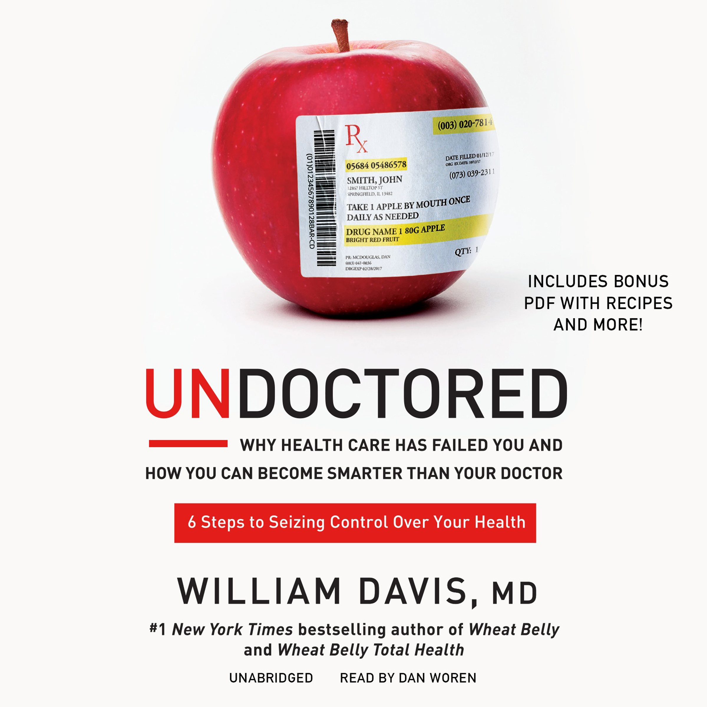 Printable Undoctored: Why Health Care Has Failed You and How You Can Become Smarter Than Your Doctor Audiobook Cover Art
