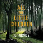 All the Little Children Audiobook, by Jo Furniss