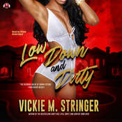 Low Down and Dirty Audiobook, by Vickie M. Stringer