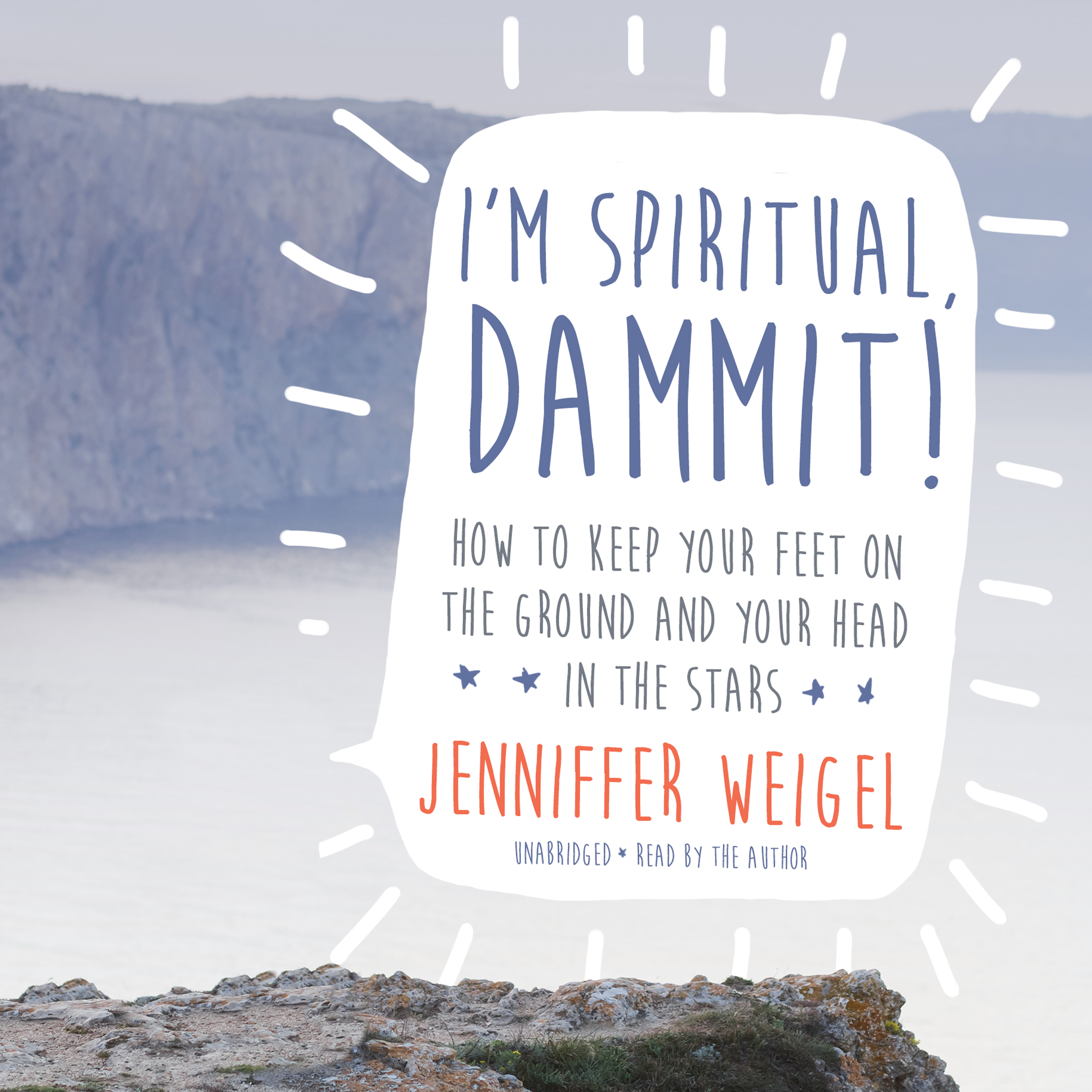 Printable I'm Spiritual, Dammit!: How to Keep Your Feet on the Ground and Your Head in the Stars Audiobook Cover Art