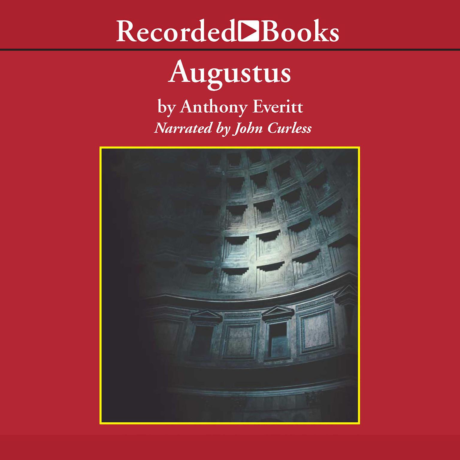 Printable Augustus: The Life of Rome's First Emperor Audiobook Cover Art