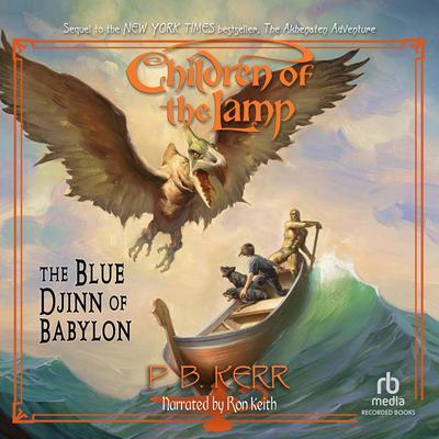 The Blue Djinn of Babylon Audiobook, by P. B. Kerr