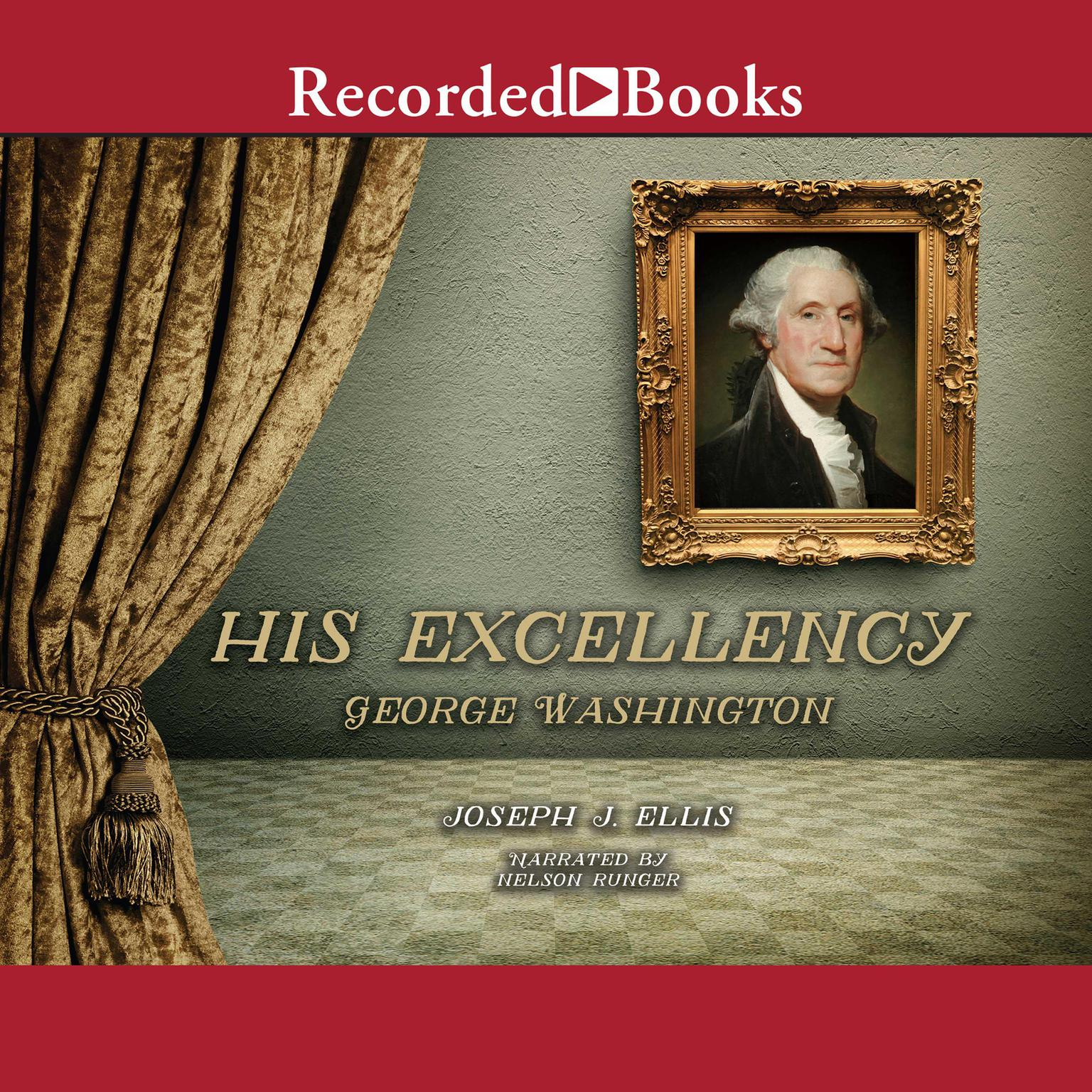 Printable His Excellency: George Washington Audiobook Cover Art