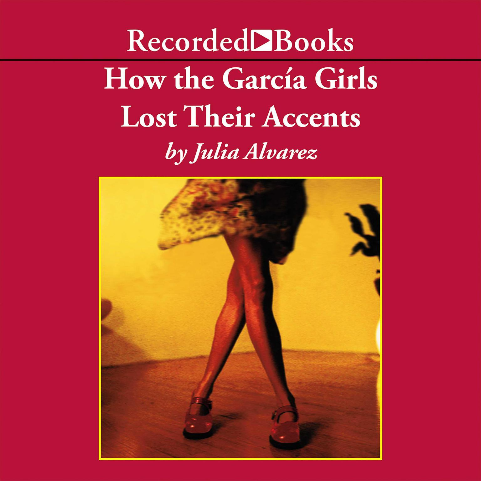 Printable How the Garcia Girls Lost Their Accents Audiobook Cover Art