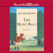 The Hunt Ball Audiobook, by Rita Mae Brown