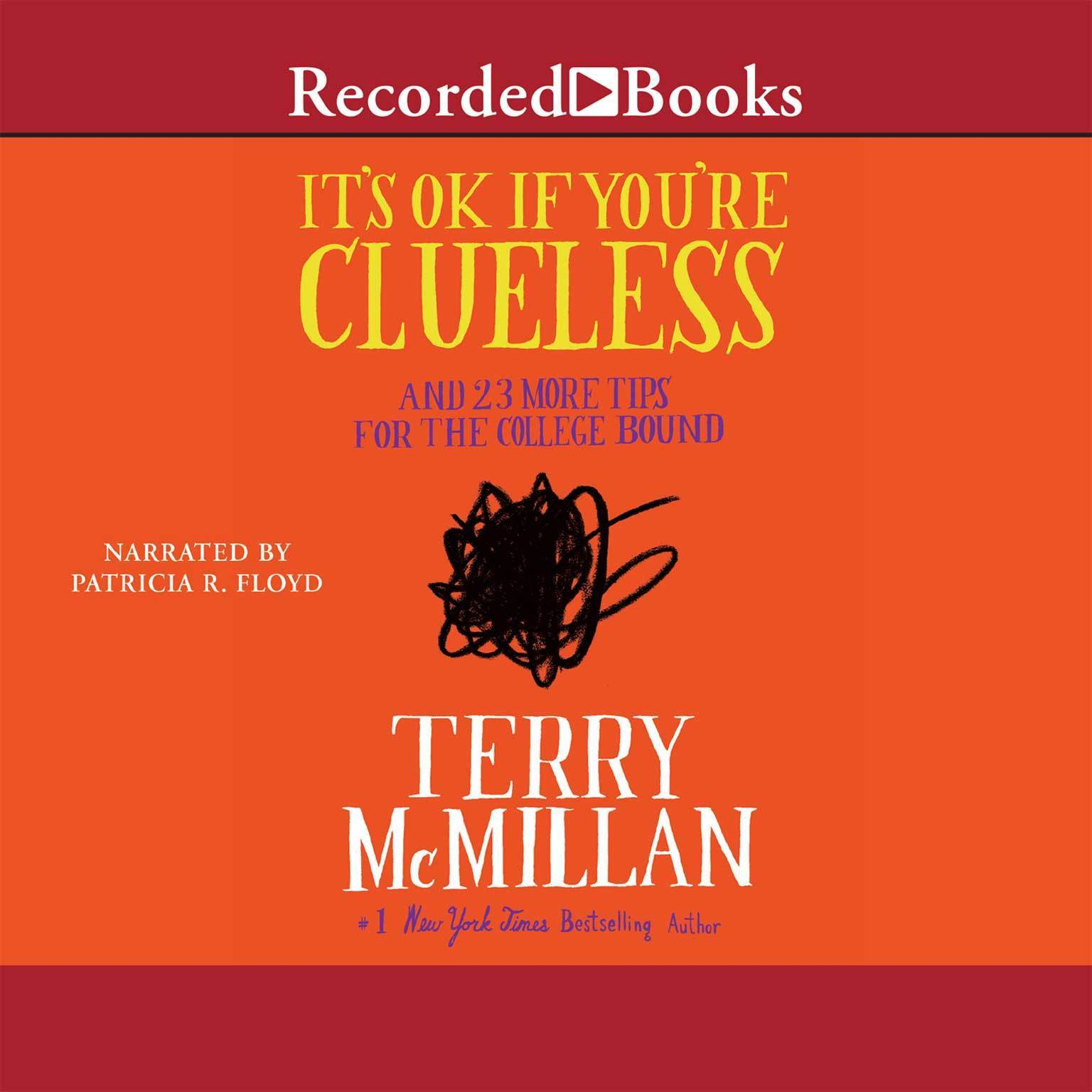 Printable It's OK If You're Clueless: And 23 More Tips for the College Bound Audiobook Cover Art
