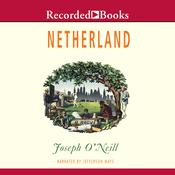 Netherland, by Joseph O'Neill